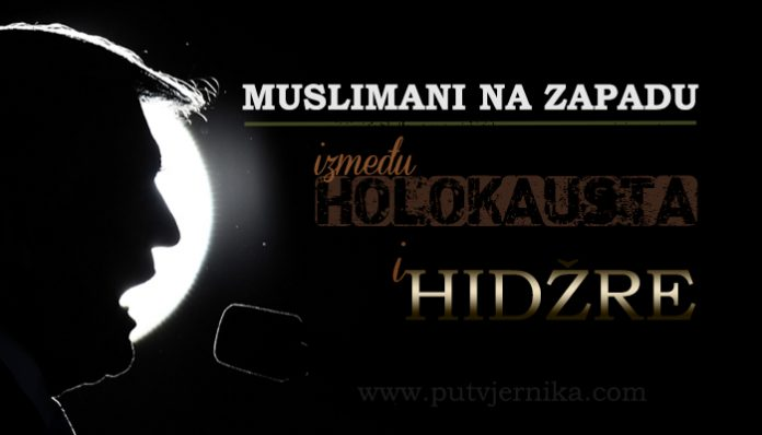 Muslimani na Zapadu izmedju holokausta i hidzre
